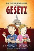 Libertäre Bücher: Kinderbuch: Die Tuttle Zwillinge Und Das Gesetz